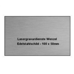 Edelstahlschild 100x50mm - Lasergravurdienste Wenzel