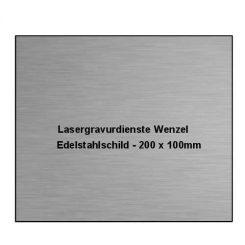 Edelstahlschild 200x100mm - Lasergravurdienste Wenzel