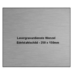 Edelstahlschild 250x150mm - Lasergravurdienste Wenzel