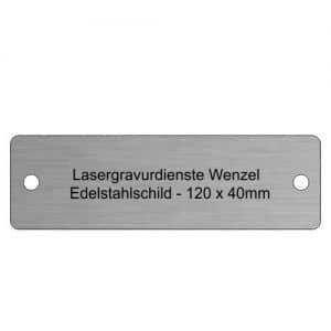 Edelstahlschild 120 x 40mm - Lassergravurdienste Wenzel
