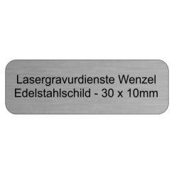 Edelstahlschild 30x10mm - Lasergravurdienste Wenzel