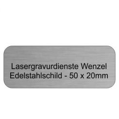 Edelstahlschild 50x20mm - Lasergravurdienste Wenzel