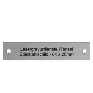Edelstahlschild 64x20mm - Lasergravurdienste Wenzel