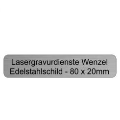 Edelstahlschild 80x20mm - Lasergravurdienste Wenzel