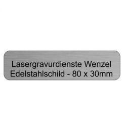 Edelstahlschild 80x30mm - Lasergravurdienste Wenzel