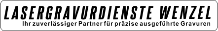 Lasergravurdienste Wenzel